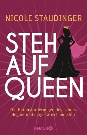 Stehaufqueen von Nicole Staudinger Cover Knaur Verlag