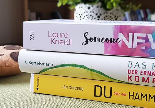 Bücher für den Sommer Tipps mit Someone New von Laura Kneidl, Der Ernährungskompass von Bas Kast und Du bist der Hammer von Jen Sincero