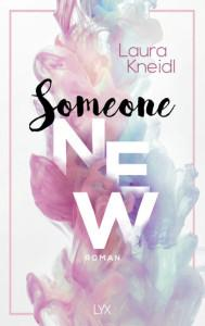 someone new laura kneidl cover inhalt besprechung bewertung