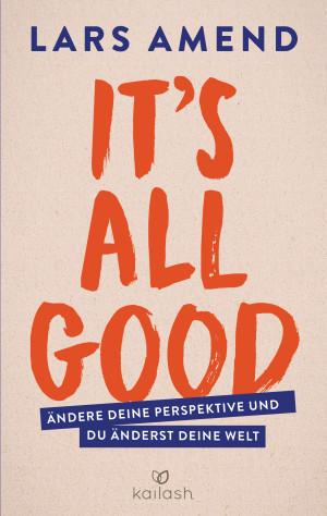 Its All Good von Lars Amend